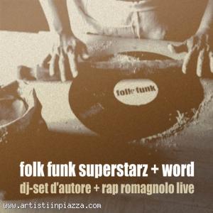 Folk Funk Superstarz + Word