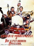 Eusebio Martinelli & The Gipsy Abarth Orkestar