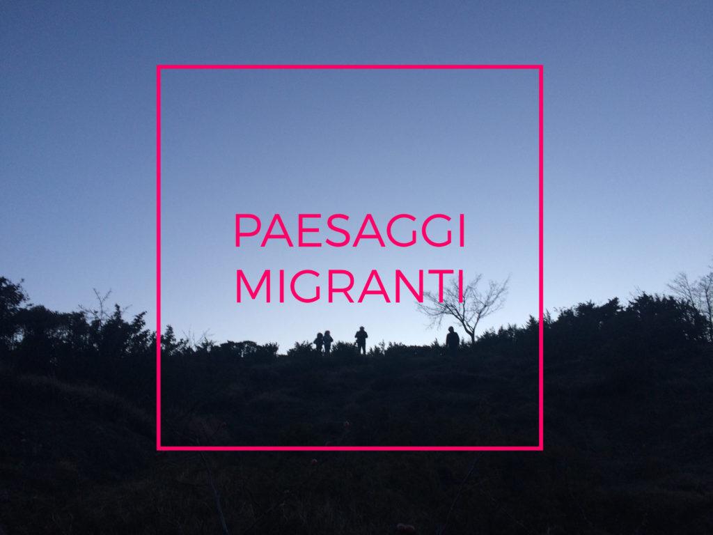 foto_paesaggi migranti